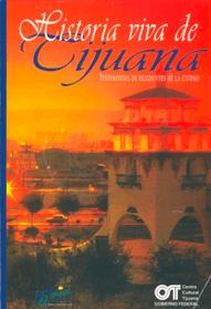 Historia viva de Tijuana